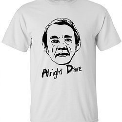 Trigger – Alright Dave Tshirt – White